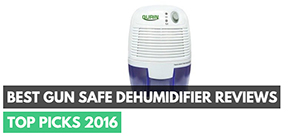 Best Gun Safe Dehumidifier Reviews – Top Picks 2016