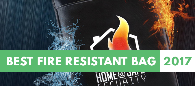 Best Fire Resistant Bag, Envelope, and Pouch for Your Safe 2017